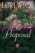 The English Garden: The Proposal Bk. 1 by Lori Wick (2002, Paperback)