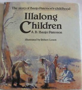 ILLALONG-CHILDREN-The-story-of-Banjo-Paterson-039-s-childhood-AB-Banjo-Paterson