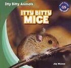 Itty Bitty Mice by Jay Moose (Paperback / softback, 2014)