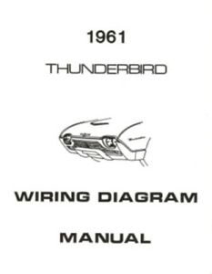 ford 1961 thunderbird wiring diagram manual 61 ebay rh ebay com