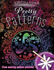 Scratch & Stencil: Pretty Patterns by Running Press (Paperback, 2013)