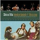 Shira U'tfila - Life As a Song (Sephardic Songs From the Balkans At the End of the 19th Century, 2010)