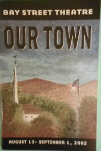 Playbill-Our-Town-Bryce-Dallas-Howard-B-D-Wong-Pat-Hingle-Bay-Street-theatre