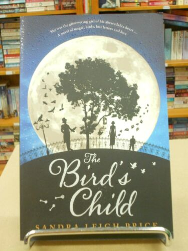 1 of 1 - The Bird's Child by Sandra Leigh Price (Paperback, 2015)