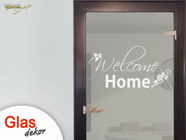 Glasdekor Fensterfolie Aufkleber Sichtschutz Flur Glastür Welcome Home