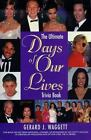 The Ultimate Days of Our Lives Trivia Book by Gerard J. Waggett and Gerald J. Waggett (1999, Paperback, Revised)