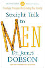 Straight Talk to Men by Dr James C Dobson (Paperback / softback, 2014)