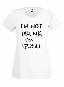 T-shirt-Maglietta-J673-I-039-m-Not-Drunk-I-039-m-Irish-Beer-Birra-Maglia-Donna-Cotone
