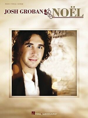 Josh Groban Noel Sheet Music Piano Vocal Guitar SongBook NEW 000306993
