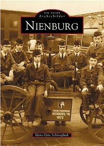 Nienburg-Niedersachsen-Stadt-Geschichte-Bildband-Bilder-Buch-Fotos-Archivbilder