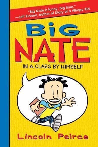 Big Nate -- In a Class by Himself by Lincoln Peirce