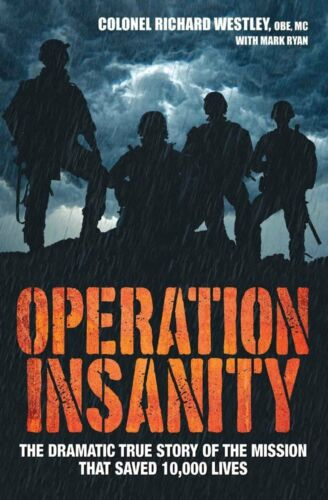 1 of 1 - Operation Insanity: The Dramatic True Story of the Mission That Saved Ten Thousa