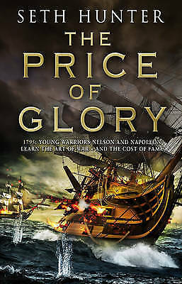 1 of 1 - The Price of Glory by Seth Hunter, Book, New (Paperback)