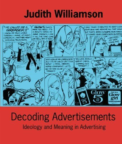 Decoding Advertisements: Ideology and Meaning in Advertising (Open Forum)-Judit