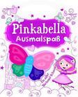 Pinkabella Malspaß von Fiona Munro und Doreen M. Marts (2014, Taschenbuch)