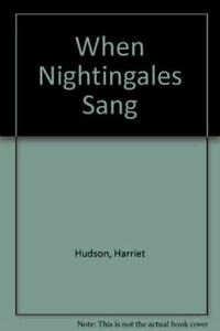 When-Nightingales-Sang-Hudson-Harriet-Very-Good-Hardcover