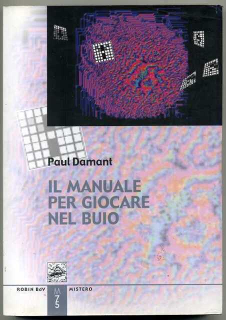 IL MANUALE PER GIOCARE NEL BUIO di Paul Damant ed. Robin