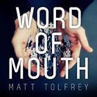 Word Of Mouth von Matt Tolfrey (2012)