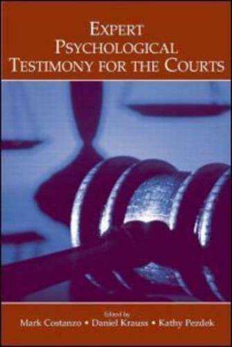 Expert Psychological Testimony for the Courts by Mark Costanzo, Daniel A Krau...