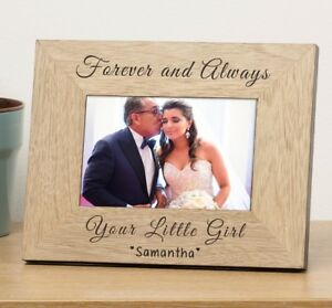 Personalised Forever Always 6x4 Frame Father Of The Bride Your