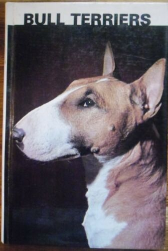 1 of 1 - Bull Terriers By Martin Weil  Good Copy..125 Pages....Hard Copy..Pb 1983