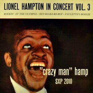 7-034-LIONEL-HAMPTON-in-Concert-Vol-3-Crazy-Man-Hamp-At-Olympia-SONET-Jazz-EP-1956