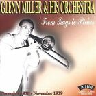 From Rags to Riches: Dec. 1938 - Nov. 1939 by The Glenn Miller Orchestra (CD, Sep-2003, Jazz Band (UK))