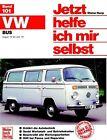 VW Transporter / Bus. August '72 bis Juni '79, alle Modelle von Dieter Korp (1984, Kunststoffeinband)