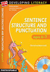 Sentence Structure and Punctuation - Ages 6-7: 100% New Developing Literacy: Year 2 by Christine Moorcroft (Mixed media product, 2008)