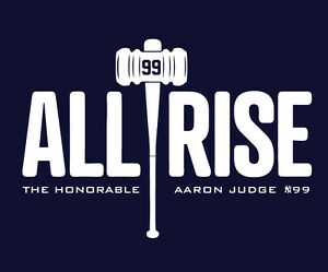0b7c5be53 AARON JUDGE ALL RISE shirt New York Yankees NY Bronx NYY Yanks MLB ...