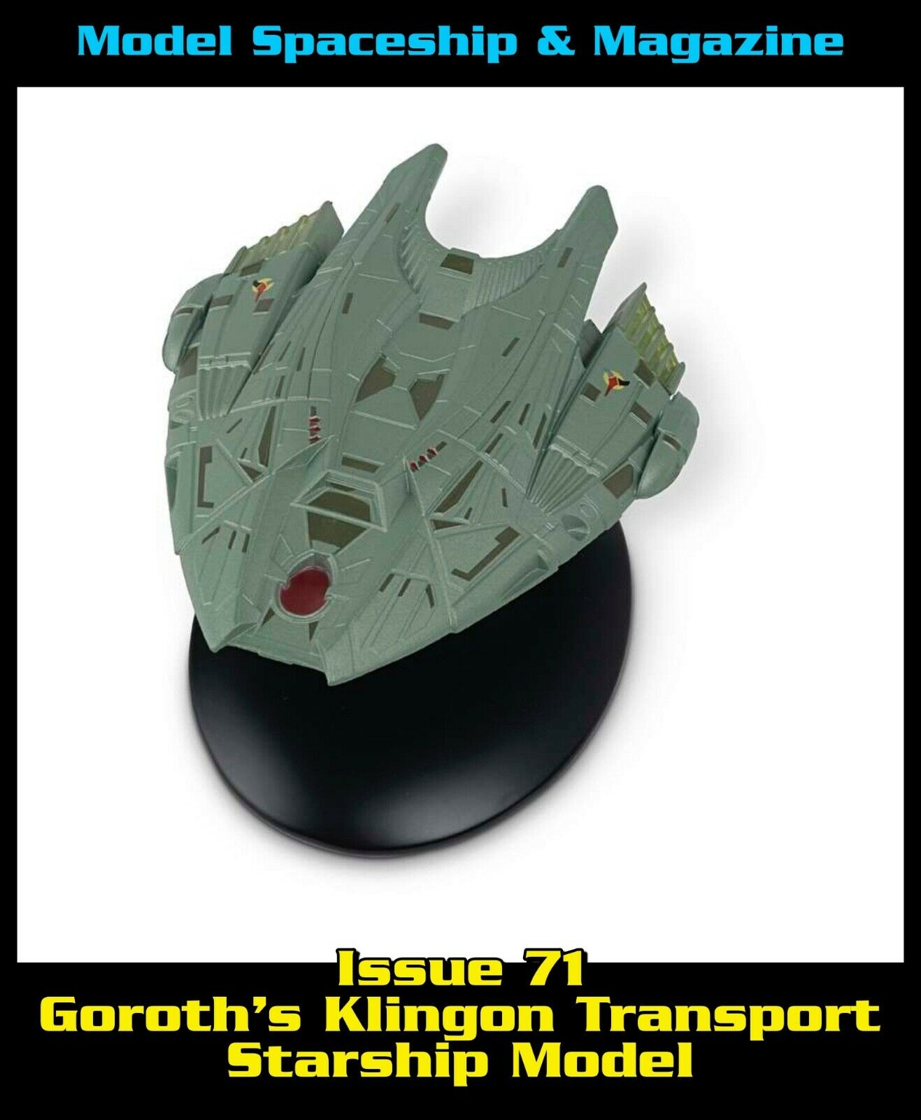 Issue 71: Goroth's Klingon Transport