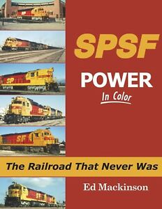 SPSF-Power-Southern-Pacific-amp-Santa-Fe-The-Railroad-That-Never-Was-NEW-BOOK