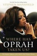CU Where Has Oprah Taken Us?: The Religious Influence of the World's Most Famous