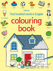 First 100 Words Colouring Book by Heather Amery (Paperback, 2009)