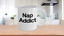 miniature 1 - Nap Addict Mug White Coffee Cup Funny Gift for Nap Lover Teenager Heavy Sleeper