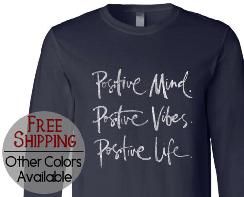 Positive Mood Vibes Life Graphic Mens Womens Long Sleeve Print T Shirt Tee Shirt