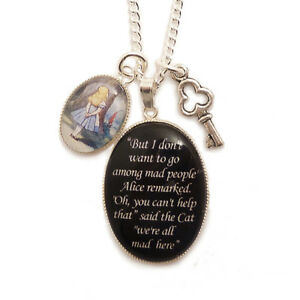Alice-in-Wonderland-charm-necklace-Cheshire-cat-quote-We-039-re-all-mad-here-KEY-tea