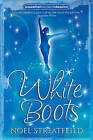 White Boots by Noel Streatfeild (Paperback, 2008)