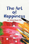 The Art of Happiness by Dr. Alfred Nkut (Paperback, 2011)
