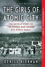 Girls of Atomic City von Denise Kiernan (2014, Taschenbuch)