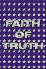 Faith of Truth 9781449076627 by Patricia Crandall Paperback