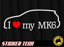 I LOVE (HEART) MY MK6 VOLKSWAGEN GOLF 2009 2010 2011 VW VINYL STICKER DECAL