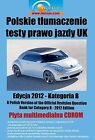 Polskie Tlumaczenie Testy Prawo Jazdy UK - Samochody Osobowe (Polish Translation Driving Theory Test UK - Category B - Cars): 2008/2009 by Driving Standards Agency (Paperback, 2008)