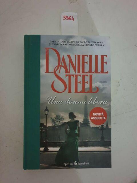 Una donna libera  di Danielle steel