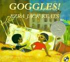 Goggles! by Ezra Jack Keats (Paperback, 1998)