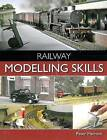 Railway Modelling Skills by Peter Marriott (Paperback, 2015)