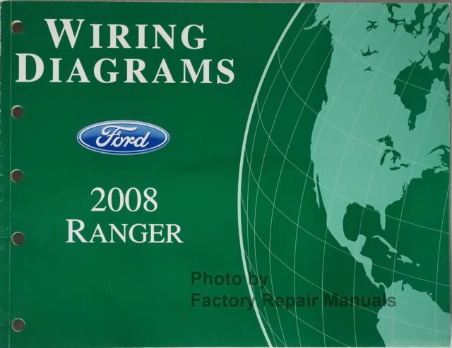 2008 Ford Ranger Pickup Truck Electrical Wiring Diagrams
