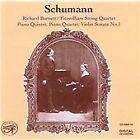 Robert Schumann - Schumann: Piano Quintet; Piano Quartet; Violin Sonata No. 1 (2006)