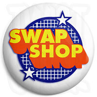 Swap Shop Logo - 25mm Button Pin Badge - Retro Kids Nostalgia Cult TV Program