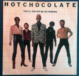 HOT-CHOCOLATE-YOU-039-LL-NEVER-BE-SO-WRONG-ROBOT-LOVE-UK-7-039-039-vinyl-single